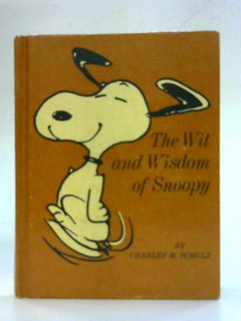 The Wit & Wisdom of Snoopy By Charles M Schulz