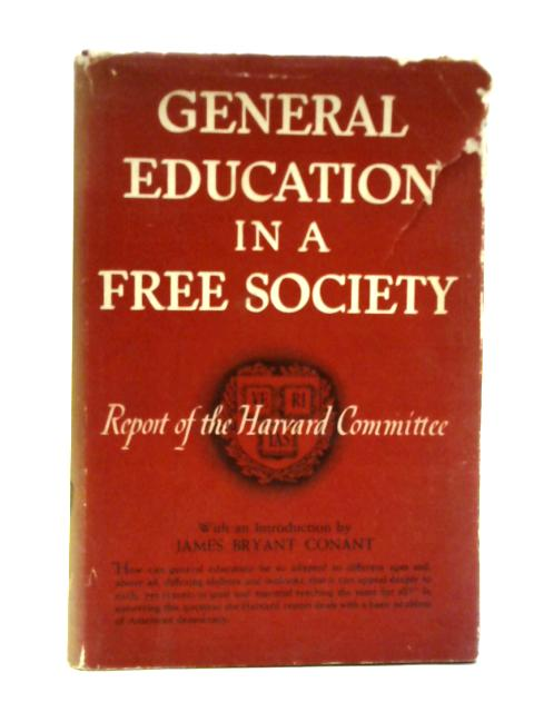 General Education in a Free Society By Various