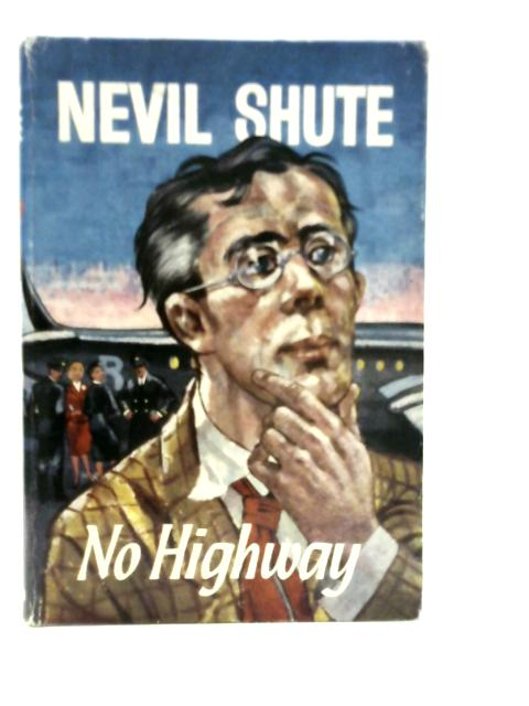No Highway By Nevil Shute