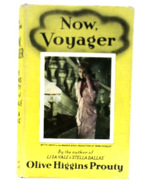 Now Voyager By Olive Higgins Prouty