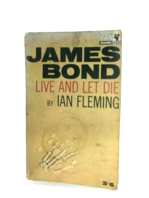 James Bond Live And Let Die By Ian Fleming