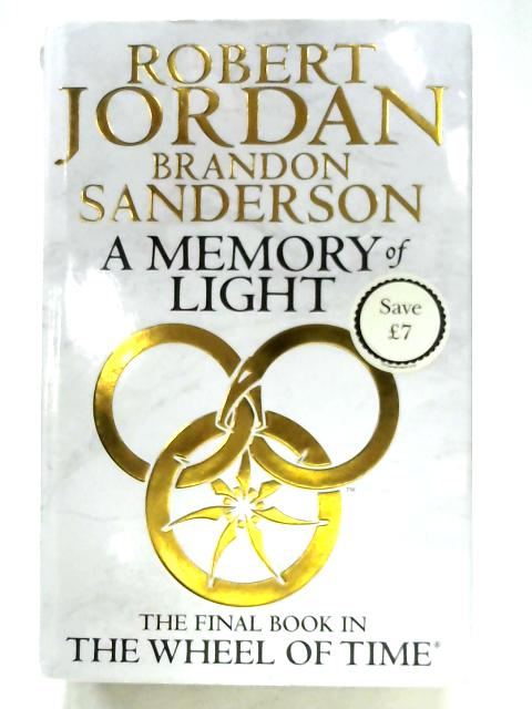 A Memory Of Light by Robert Jordan