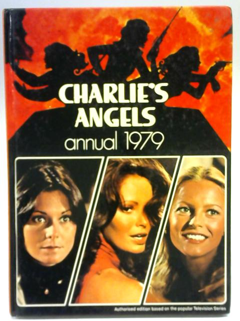 Charlie's Angels Annual 1979 By Anon
