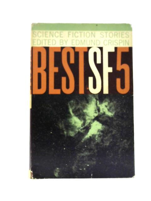 Best SF Five By Edmund Crispin