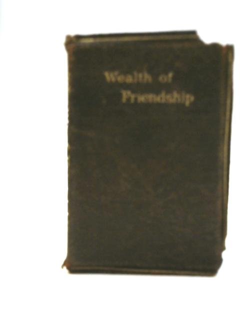 The Wealth of Friendship, Golden Thoughts By Amicus
