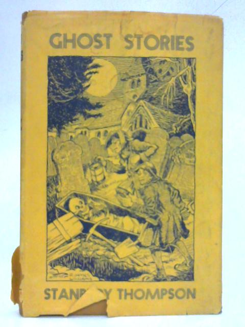 Ghost Stories By Stanbury Thompson