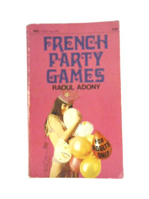 French Party Games By Raoul Adony