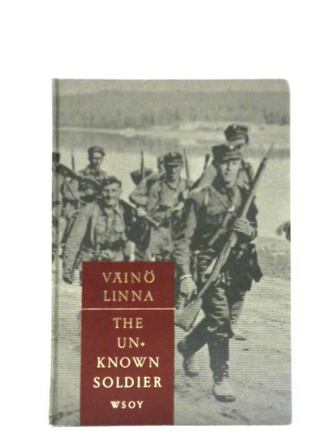 The Unknown Soldier By Vaino Linna