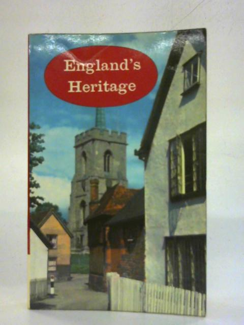 England's Heritage By Various Contributors