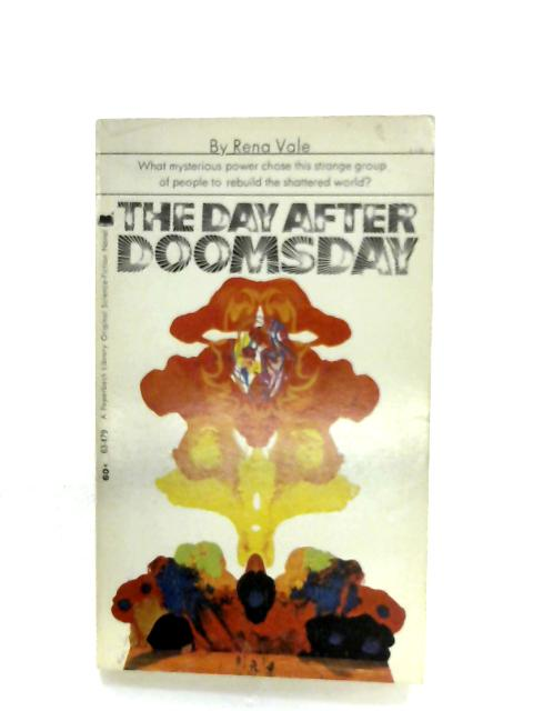 The Day After Doomsday By Rena Vale