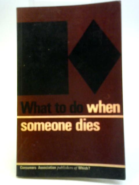 What to do When Someone Dies By Edith Rudinger