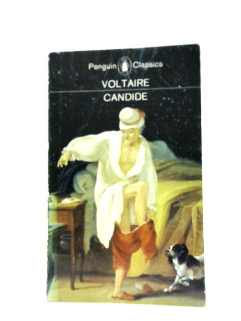 Candide: or, Optimism. by Voltaire
