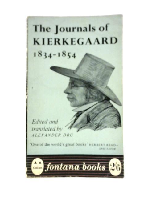 The Journals of Kierkegaard 1834-1854 By Soren Kierkegaard