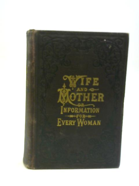 Wife and Mother By Pye Henry Chavasse