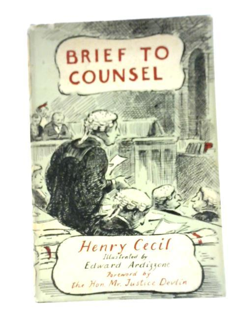 Brief to Counsel By Henry Cecil