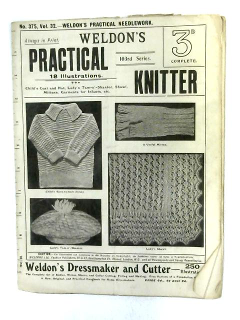 Weldon's Practical Knitter: No. 375, Vol. 32 By Anon