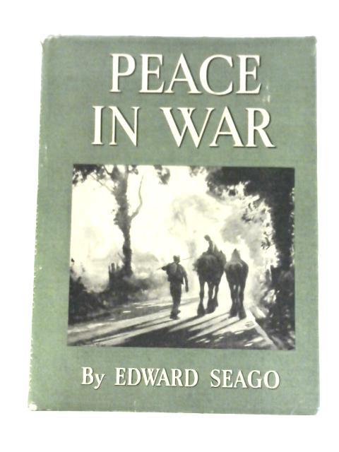 Peace in War By Edward Seago