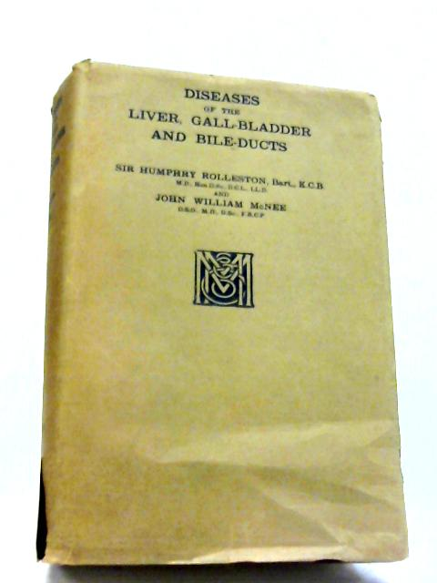 Diseases Of The Liver, Gall-Bladder And Bile-Ducts By Rolleston, William