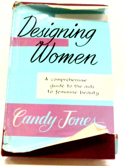 Designing Women By Candy Jones