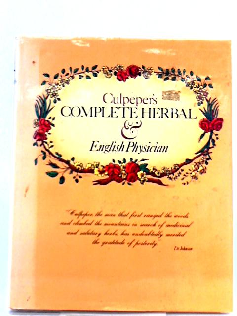 Culpeper's Complete Herbal and English Physician By Nicholas Culpeper