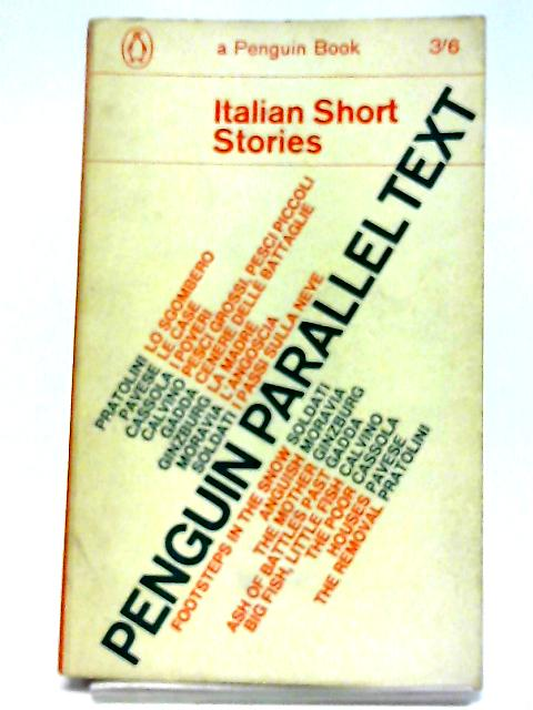 Italian Short Stories - Racconti Italiani (Penguin Parallel Text series) By Various