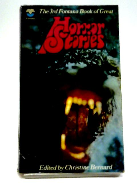 3rd Fontana Book of Great Horror Stories By Christine Bernard
