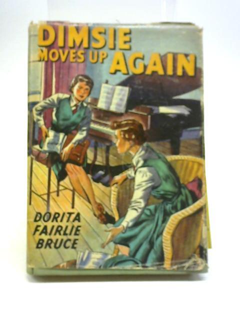 Dimsie Moves up Again By Dorita Fairlie Bruce