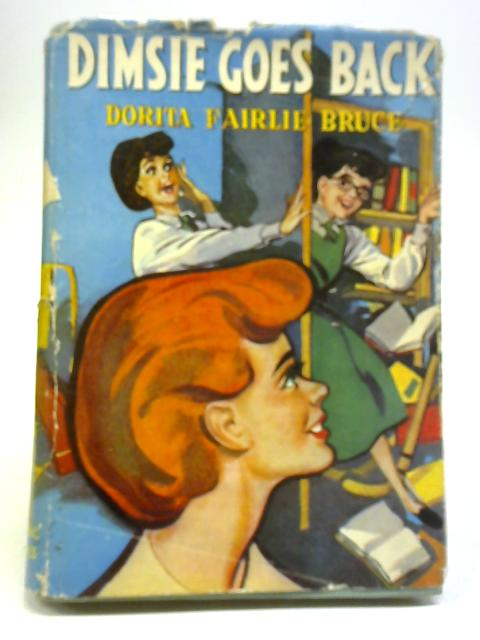 Dimsie Goes Back By Dorita Fairlie Bruce