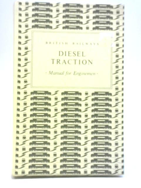Diesel Traction Manual for Enginemen By British Railways