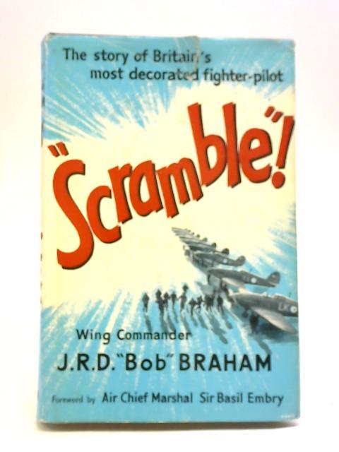 Scramble By J. R. D. Bob Braham