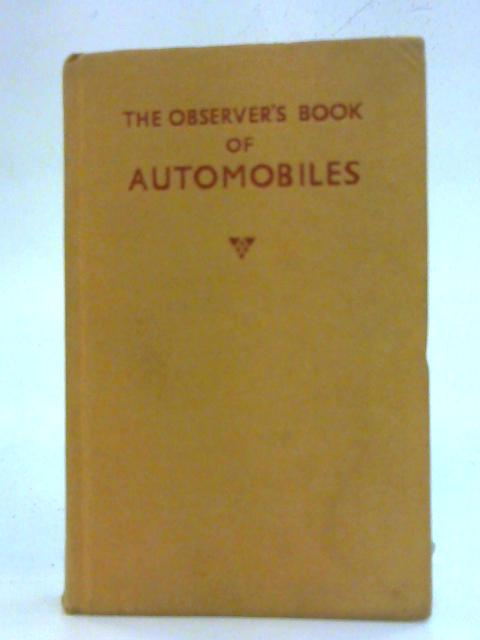 The Observers Book Of Automobiles By Richard T. Parsons