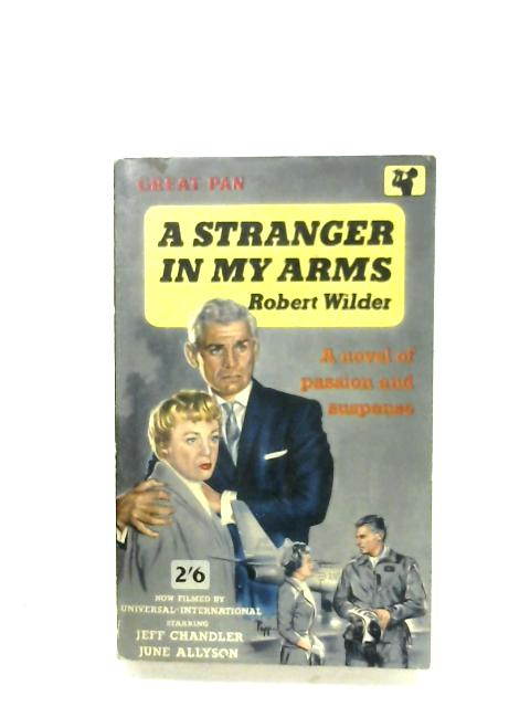 A Stranger In My Arms By Robert Wilder
