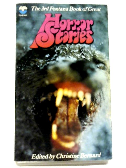 3rd Fontana Book of Great Horror Stories by Christine Bernard