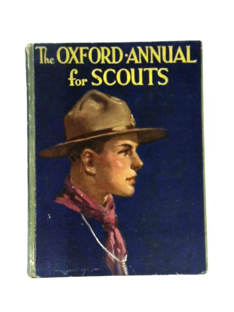 The Oxford Annual for Scouts 16th Year By Herbert Strang