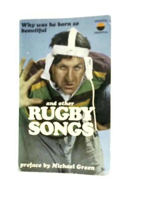 Why Was He Born so Beautiful and Other Rugby Songs By Various