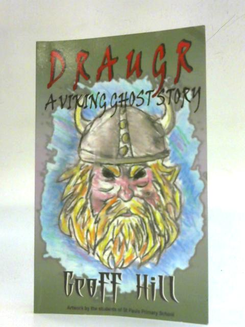 Draugr (Gunnhild Lashtongue Series) By Geoff Hill