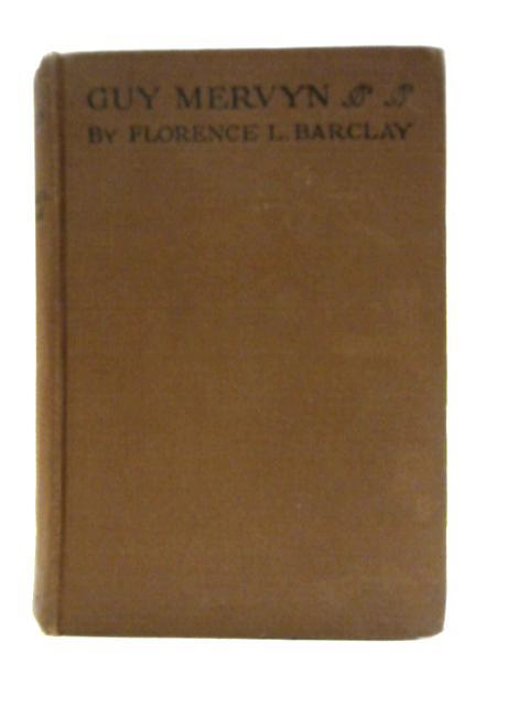 Guy Mervyn By Florence L. Barclay
