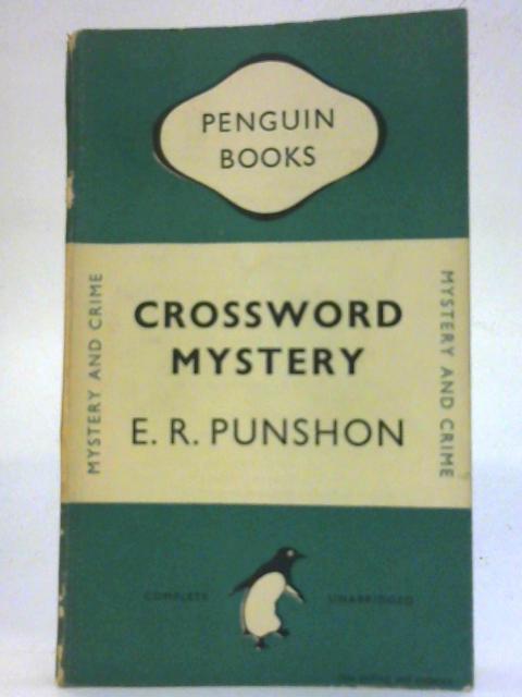 Crossword Mystery. Penguin Crime No 0663 By E R Punshon