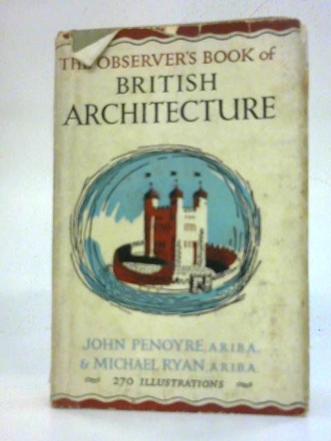 The Observer's Book of British Architecture (Observer's Pocket Series No. 13) By John Penoyre