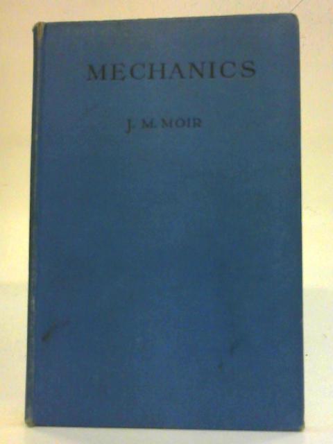 Mechanics By John Moir