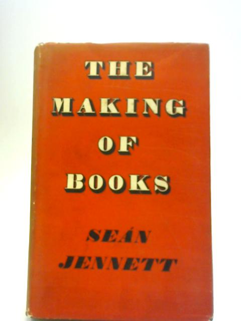 The Making of Books By Sean Jennett