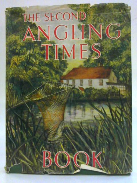 The Second Angling Times Book. By Peter Tombleson