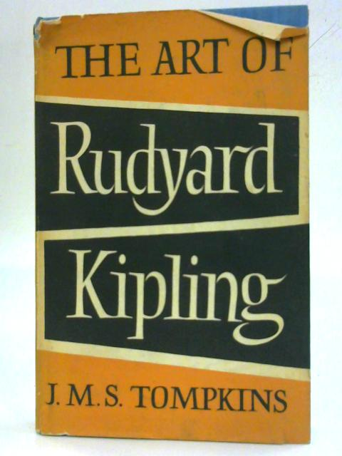 The Art of Rudyard Kipling. By J. M. S. Tompkins