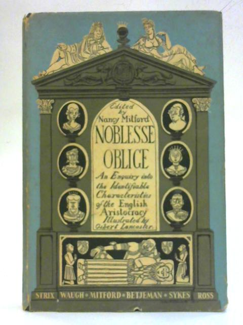 Noblesse Oblige By Nanacy Mitford (ed.)