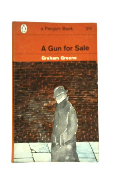 A Gun for Sale by Graham Greene
