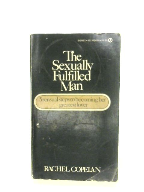 The Sexually Fulfilled Man by Rachel Copelan