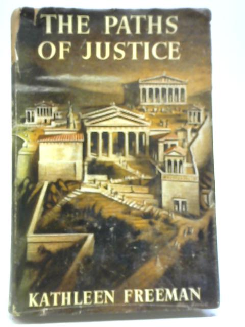 The Paths of Justice By Kathleen Freeman