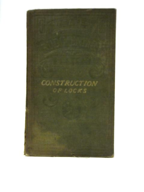 The Construction of Locks By A. C Hobbs