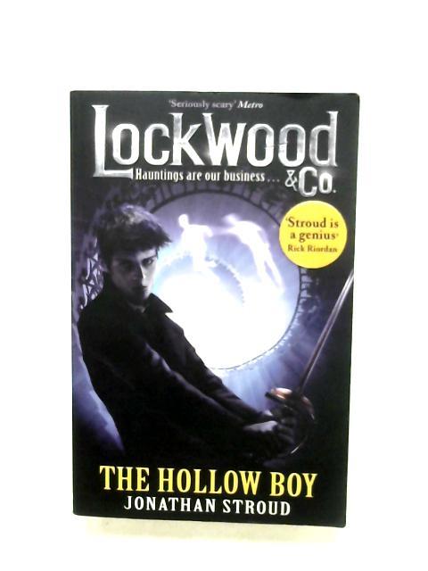 Lockwood & Co.: The Hollow Boy by Jonathan Stroud
