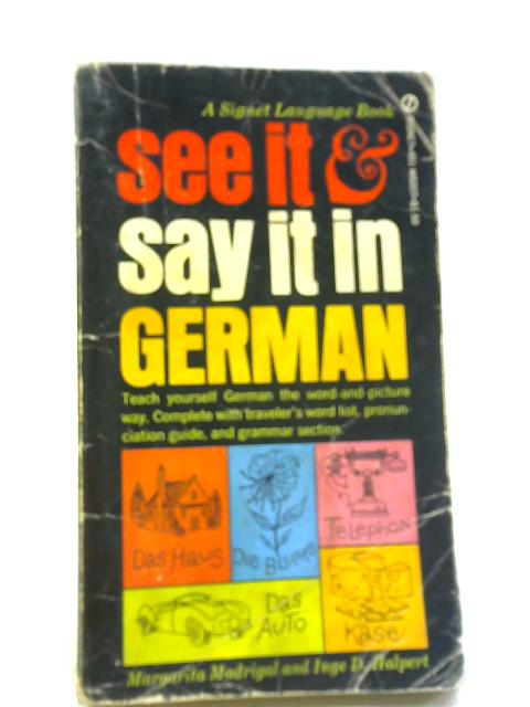 See It and Say It in German By Margarita Madrigal
